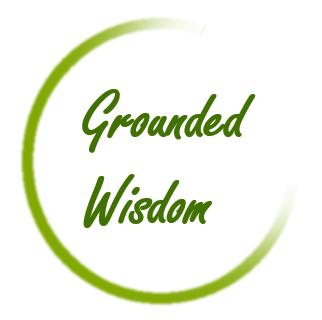 grounded wisdom